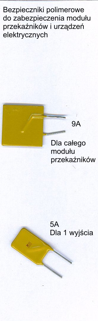 Bezpieczniki polimerowe do zabezpieczenia przekaźników .